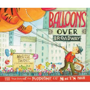 "Melissa Sweet ""Balloons Over Broadway"""