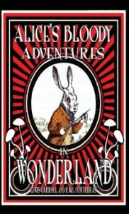 Alice Bloody Adventures Cover
