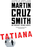 Cruz Smith Tatiana Novel