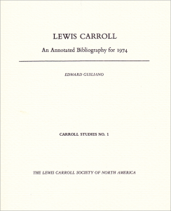 Lewis Carroll: An Annotated Bibliography for 1974