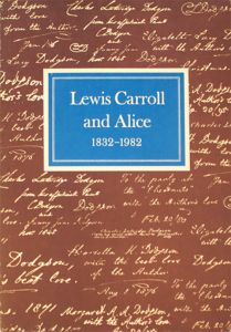 Lewis Carroll and Alice, 1832–1982: Catalog of Morgan Library Exhibition