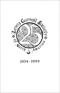 The Lewis Carroll Society of North America 25th Anniversary Booklet (1974–1999)