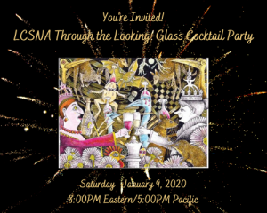 LCSNA Looking-Glass Cocktail Party Date: Saturday, January 9,2021